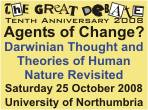 Agents of Change? Darwinian Thought and Theories of Human Nature